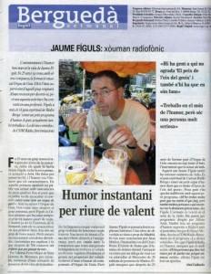 2006 - BERGUEDÀ SETMANALContraportada del suplement BERGUEDÀ SETMANAL amb entrevista d'Abel Gallardo a Jaume Fíguls sobre els 25 anys de l'ORGUE DE GATS i el seu treball a la ràdio.